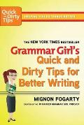 Grammar Girl's Quick and Dirty Tips for Better Writing Cover