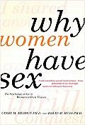 Why Women Have Sex: Understanding Sexual Motivation - From Adventure To Revenge (09 Edition)