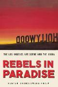 Rebels in Paradise||||Rebels in...