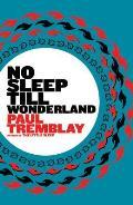 No Sleep till Wonderland||||No Sleep till Wonderland