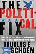Political Fix Changing The Game Of Ameri