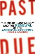 Past Due: The End of Easy Money and the Renewal of the American Economy Cover