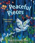 Peaceful Pieces Poems & Quilts about Peace