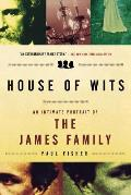 House of Wits An Intimate Portrait of the James Family