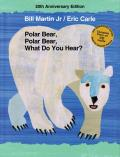 Polar Bear, Polar Bear, What Do You Hear? 20th Anniversary Edition with CD (Brown Bear and Friends) Cover