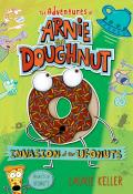 Adventures of Arnie the Doughnut #2: Invasion of the Ufonuts