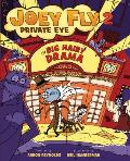 Joey Fly Private Eye Book 2 Big Hairy Drama