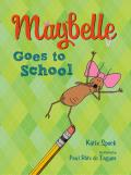 Maybelle Goes to School (Maybelle)