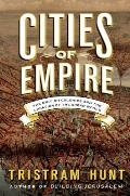 Cities of Empire: The British Colonies and the Creation of the Urban World