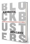 Blockbusters Hit Making Risk Taking & the Big Business of Entertainment