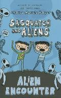 Sasquatch and Aliens #1: Alien Encounter
