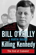 Killing Kennedy the End of...