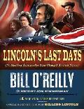 Lincoln's Last Days: The Shocking Assassination That Changed America Forever Cover