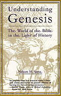 Understanding Genesis: The World of the Bible in the Light of History