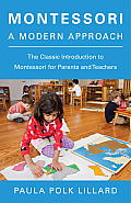Montessori : a Modern Approach (72 Edition)