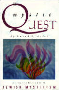 Mystic Quest: An Introduction to Jewish Mysticism