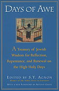 Days of Awe A Treasury of Jewish Wisdom for Reflection Repentance & Renewal on the High Holy Days
