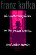 The Metamorphosis, in the Penal Colony, and Other Stories Cover