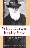 What Darwin Really Said (What They Really Said Series)