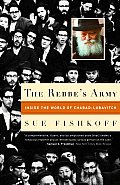 Rebbes Army Inside the World of Chabad Lubavitch