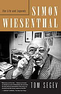 Simon Wiesenthal The Life & Legends