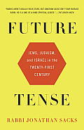 Future Tense Jews Judaism & Israel in the Twenty first Century