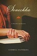 Sonechka A Novella & Stories