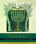 Historical Atlas of the Jewish People : From the Time of the Patriarchs To the Present (03 Edition)