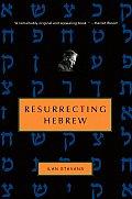 Resurrecting Hebrew (08 Edition)