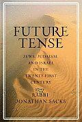 Future Tense: Jews, Judiasm, and Israel in the Twenty-First Century