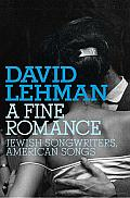 A Fine Romance: Jewish Songwriters, American Songs Cover
