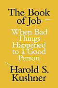 The Book of Job: When Bad Things Happened to a Good Person (Jewish Encounters) Cover