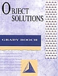 Object Solutions: Managing the Object-Oriented Project Cover