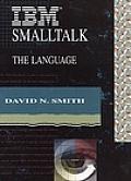 IBM SmallTalk: The Language