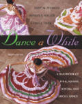 Dance A While Handbook For Folk Square Contr