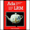 ADA Programmer's Handbook and Language Reference Manual Lrm