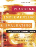Planning Implementing & Evaluating Hea