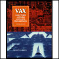 VAX: Structured Assembly Language Programming (Benjamin/Cummings Series in Computer Science #0000) Cover