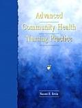 Advanced Community Health Nursing Practice