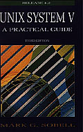 Unix System V a Practical Guide 3RD Edition Rel 4.2 Cover
