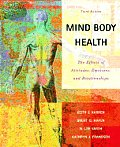Mind Body Health The Effects of Attitudes Emotions & Relationships