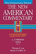 1, 2 Timothy, Titus: An Exegetical and Theological Exposition of Holy Scripture