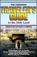 Christian Travelers Guide To The Holy Land