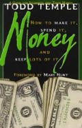 Money How To Make It Spend It & Keep Lot