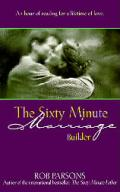 Sixty Minute Marriage Builder