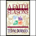 Faith for All Seasons: Historic Christian Beliefs in Its Classical Expression