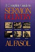 A Complete Guide to Sermon Delivery