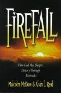 Firefall How God Has Shaped History Thro