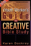 Youth Workers Guide To Creative Bible Study