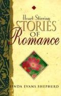 Heart-Stirring Stories of Romance
